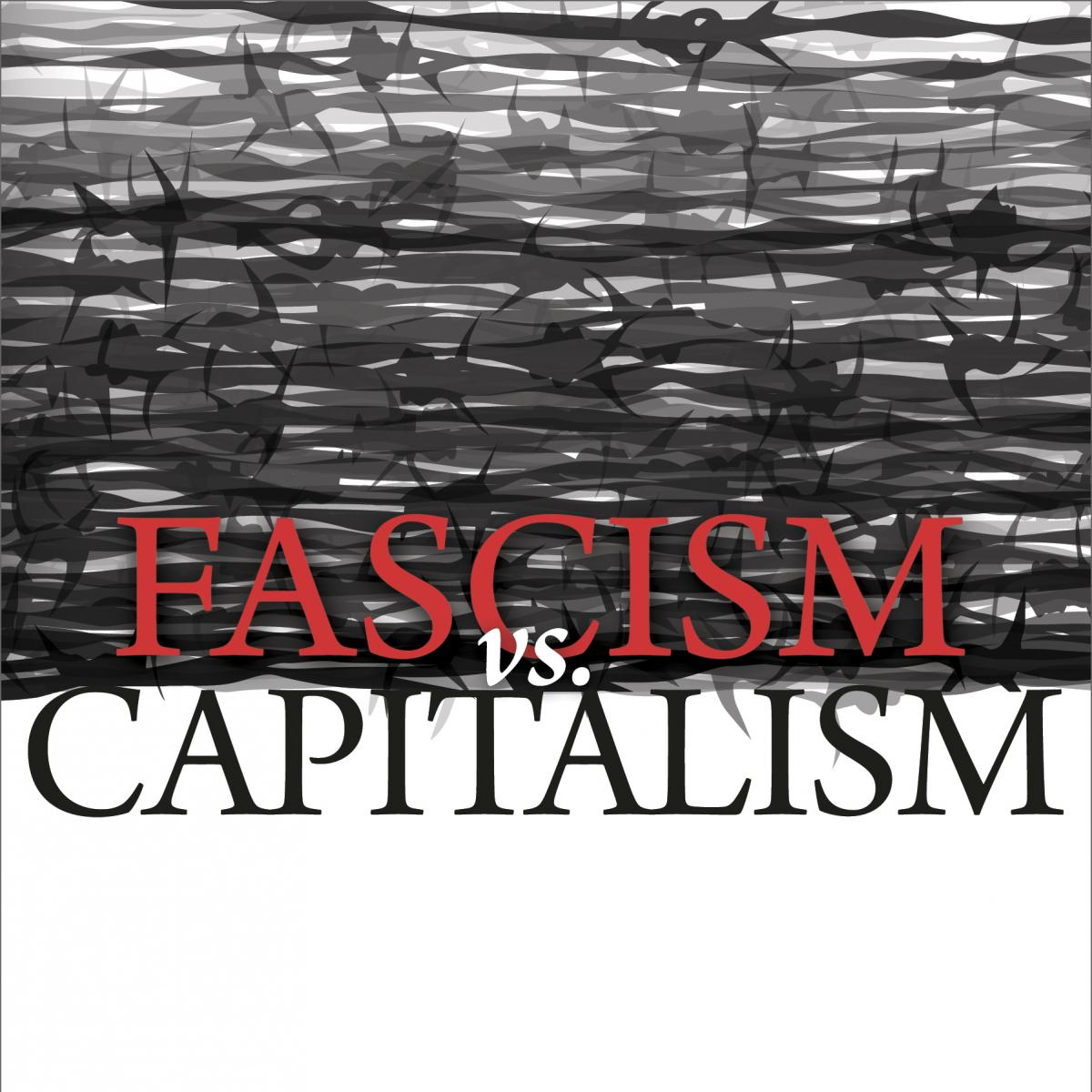Fascism versus Capitalism | Mises Institute