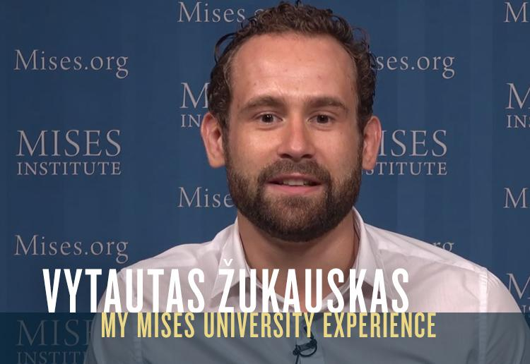 My Mises U Experience: From Lithuania to Alabama