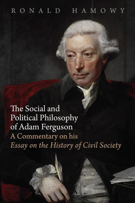 Science And Technology Essay The Social And Political Philosophy Of Adam Ferguson A Commentary On His  Essay On The History Of Civil Society  Mises Institute Sample Essay For High School Students also Healthy Mind In A Healthy Body Essay The Social And Political Philosophy Of Adam Ferguson A Commentary  English Essay Papers