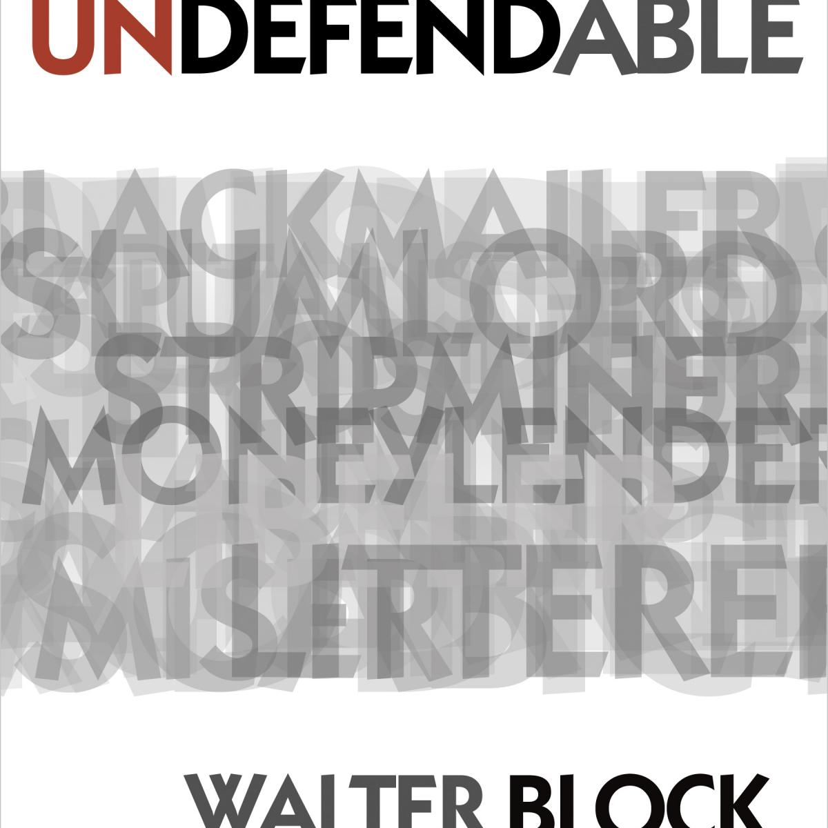 Defending the Undefendable (LvMI)